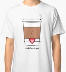 chai love you Classic T-Shirt