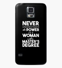 Funny Master - Never Underestimate The Power Of A Woman - Degree Humor Case/Skin for Samsung Galaxy