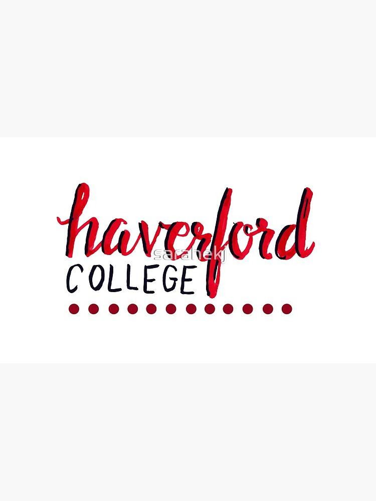 Hand beschriftet Haverford College von sarahekj