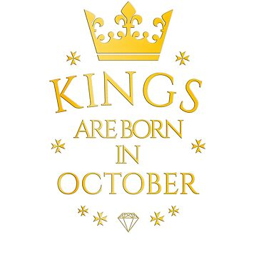 Kings are born in October by PCollection