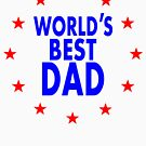 World's Best Dad! Father's Day Gift.  by EthosWear