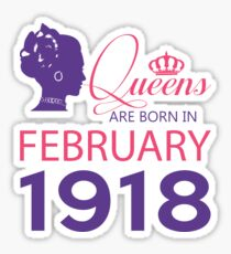 It's My Birthday 100. Made In February 1918. 1918 Gift Ideas. Sticker