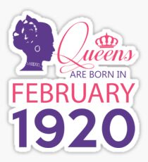 It's My Birthday 98. Made In February 1920. 1920 Gift Ideas. Sticker