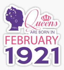It's My Birthday 97. Made In February 1921. 1921 Gift Ideas. Sticker