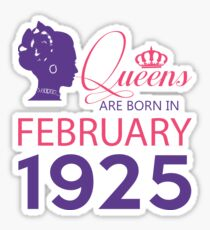 It's My Birthday 93. Made In February 1925. 1925 Gift Ideas. Sticker
