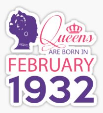 It's My Birthday 86. Made In February 1932. 1932 Gift Ideas. Sticker