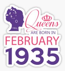 It's My Birthday 83. Made In February 1935. 1935 Gift Ideas. Sticker