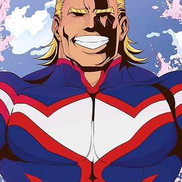 All Might the Symbol of Peace  by AllKindsOfYES