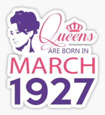 It's My Birthday 91. Made In March 1927. 1927 Gift Ideas. Sticker