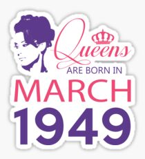 It's My Birthday 69. Made In March 1949. 1949 Gift Ideas. Sticker