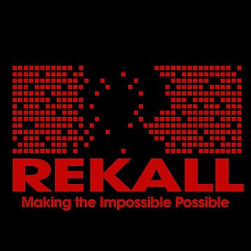 Rekall - Inspired by Total Recall by WonkyRobot