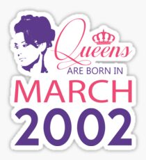 It's My Birthday 16. Made In March 2002. 2002 Gift Ideas. Sticker