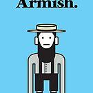 Armish by samedog
