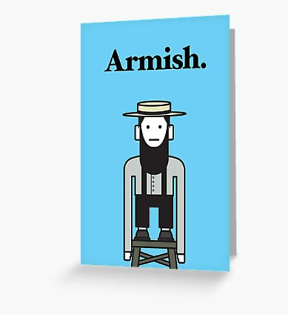 Armish Greeting Card