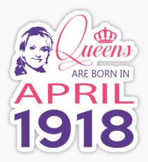 It's My Birthday 100. Made In April 1918. 1918 Gift Ideas. Sticker
