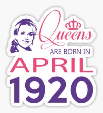 It's My Birthday 98. Made In April 1920. 1920 Gift Ideas. Sticker