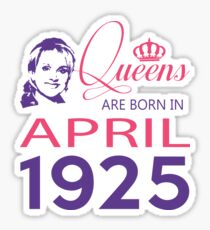 It's My Birthday 93. Made In April 1925. 1925 Gift Ideas. Sticker