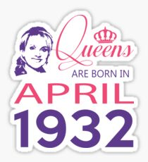 It's My Birthday 86. Made In April 1932. 1932 Gift Ideas. Sticker