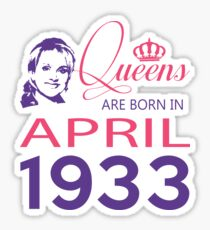 It's My Birthday 85. Made In April 1933. 1933 Gift Ideas. Sticker