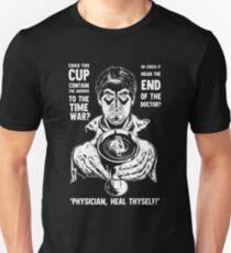 Physician, Heal Thyself! T-Shirt