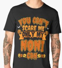 Scary Halloween T Shirt Only my NONI can Scare me Men's Premium T-Shirt