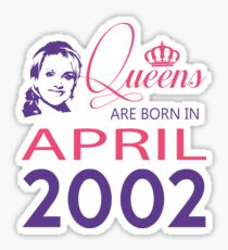 It's My Birthday 16. Made In April 2002. 2002 Gift Ideas. Sticker