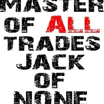 Master of ALL trades by kiruriah