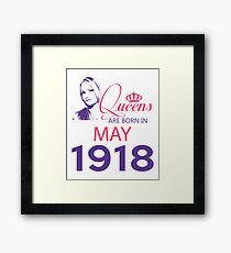 It's My Birthday 100. Made In May 1918. 1918 Gift Ideas. Framed Print