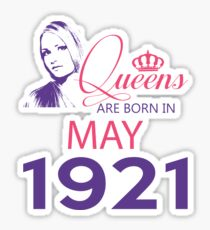 It's My Birthday 97. Made In May 1921. 1921 Gift Ideas. Sticker