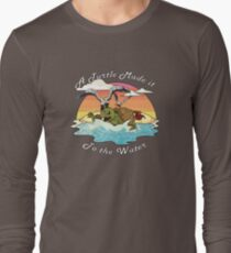 A Turtle Made it to the Water! Long Sleeve T-Shirt