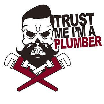 Plumber by 0815-Shirts