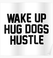 Wake Up Hustle Posters Redbubble