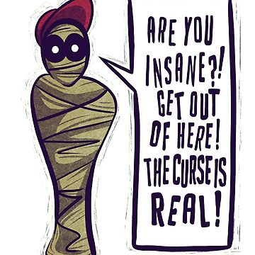Mummy Insane by hxvoltage