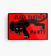 THE BLACK PANTHER PARTY Metal Print