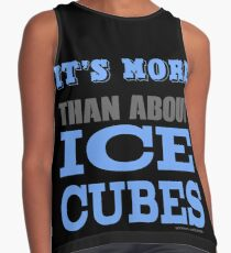 More than About Ice Cubes  Contrast Tank