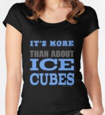 More than About Ice Cubes  Women's Fitted Scoop T-Shirt