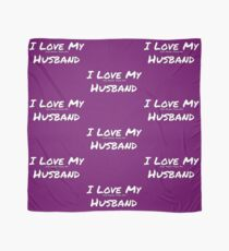 I Love My 'Job More Than My' Husband Scarf