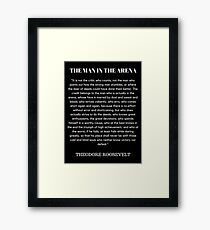 The Man In The Arena Framed Print