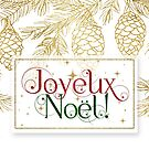 Joyeux Noel Christmas Typography Gold Pines with Red and Green Text  by Doreen Erhardt