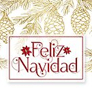 Feliz Navidad Christmas Typography Poinsettia and Pines Red and Gold  by Doreen Erhardt