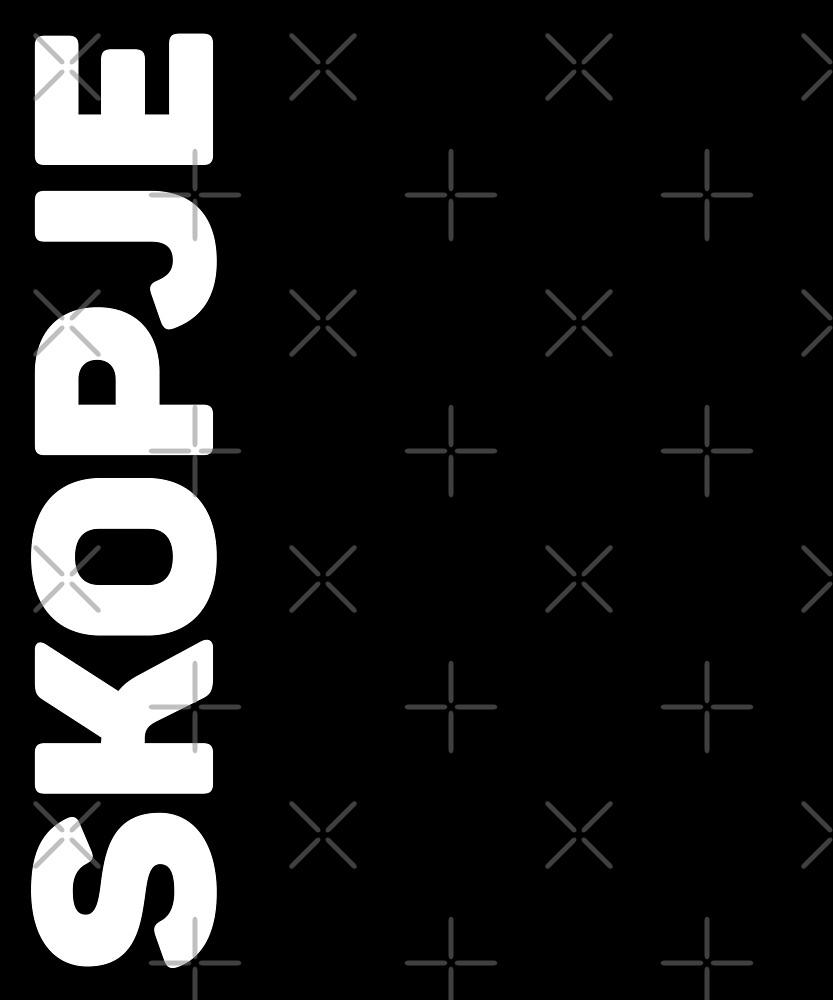 Skopje T-Shirt by designkitsch