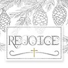 Rejoice Christian Christmas Typography with Silver Pine Branches  by Doreen Erhardt