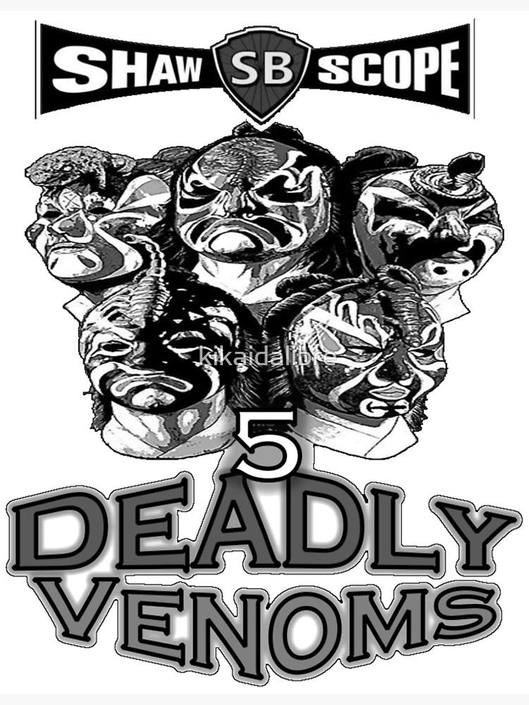 Five Deadly Venoms by kikaidalibre