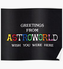 Greetings from Astroworld  Poster