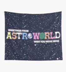Greeting from Astroworld - Wish you were here Wall Tapestry