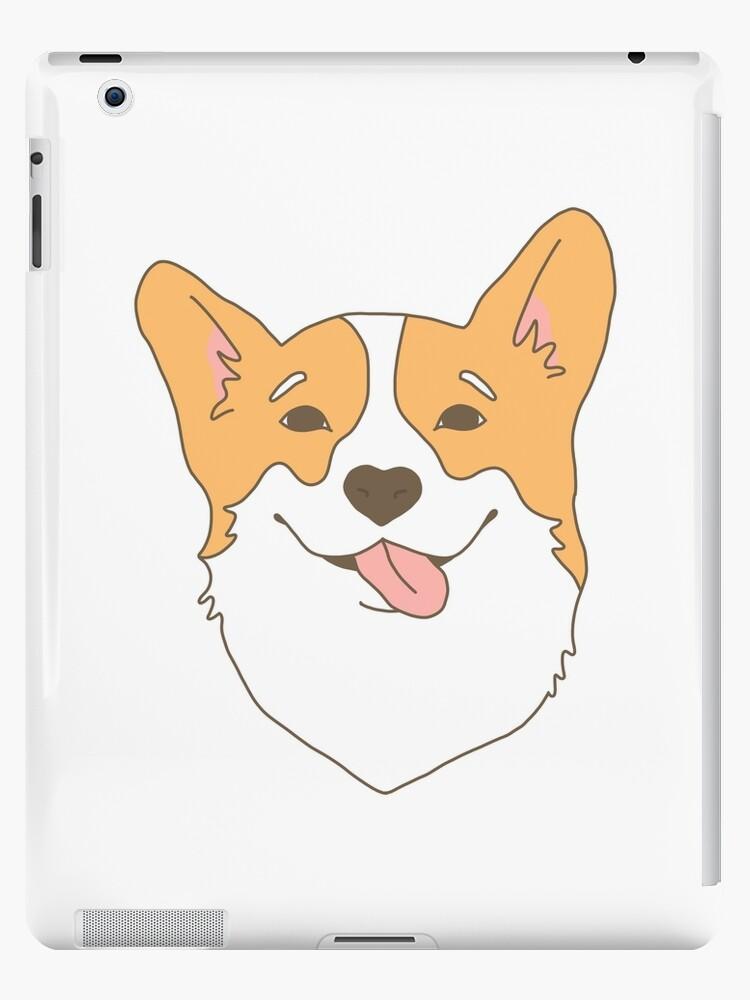 Funny Cartoon Smile Cute Corgi Dog Drawing Ipad Case Skin By Carlosalberto Redbubble