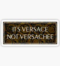 It's Versace Sticker
