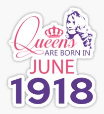 It's My Birthday 100. Made In June 1918. 1918 Gift Ideas. Sticker