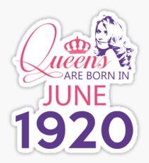 It's My Birthday 98. Made In June 1920. 1920 Gift Ideas. Sticker