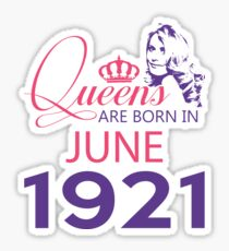 It's My Birthday 97. Made In June 1921. 1921 Gift Ideas. Sticker